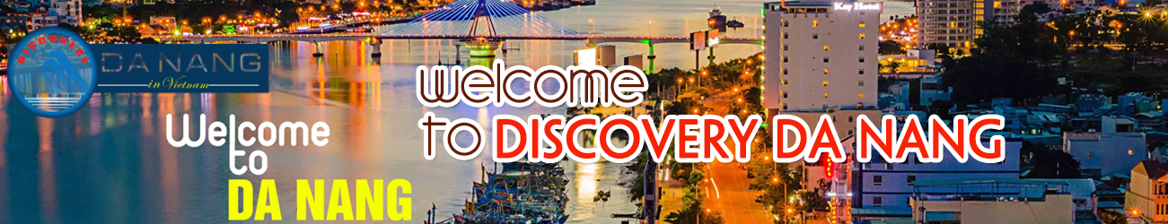 Welcome to Discovery Da Nang